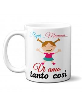 TAZZA in ceramica per festa del papà mamma idea regalo VI AMO TANTO COSI GR421