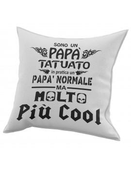 Cuscino in cotone per festa del Papà regalo TATUATO NORMALE COOL GR412