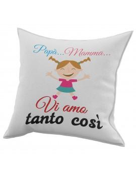 Cuscino in cotone per festa del Papà mamma idea regalo VI AMO COSI TANTO GR421