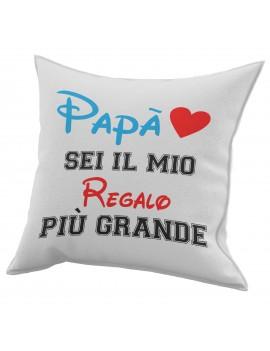 Cuscino in cotone per festa del Papà regalo marito IL MIO PIU GRANDE CUORE GR425